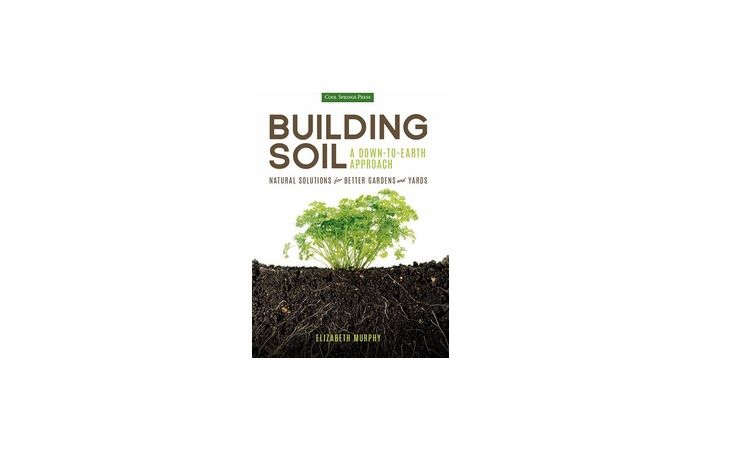 Building Soil: A Down-to-Earth Approach is $. at Amazon.