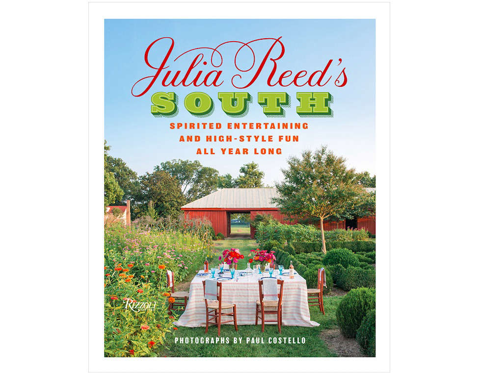 Julia Reed's South from Rizzoli | Gardenista