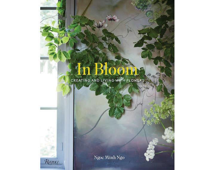 book-cover-in-bloom-ngoc-minh-ngo-gardenista