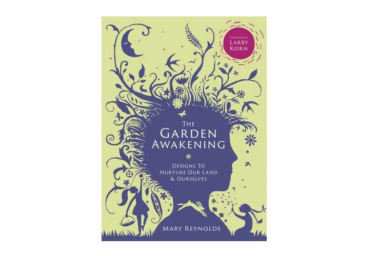 book-cover-the-garden-awakening-mary-reynolds-gardenista