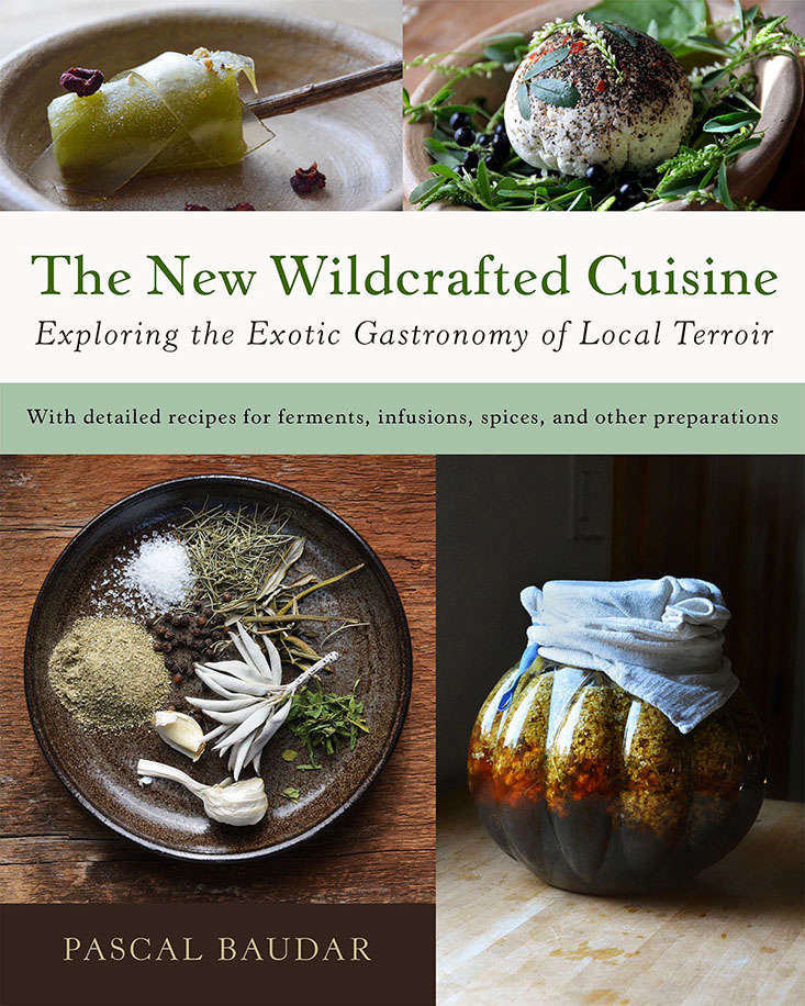 the-new-wildcrafted-cuisine-cookbook-pascal baudar