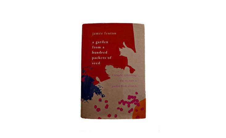 A paperback copy of A Garden from a Hundred Packets of Seeds by James Fenton is $src=