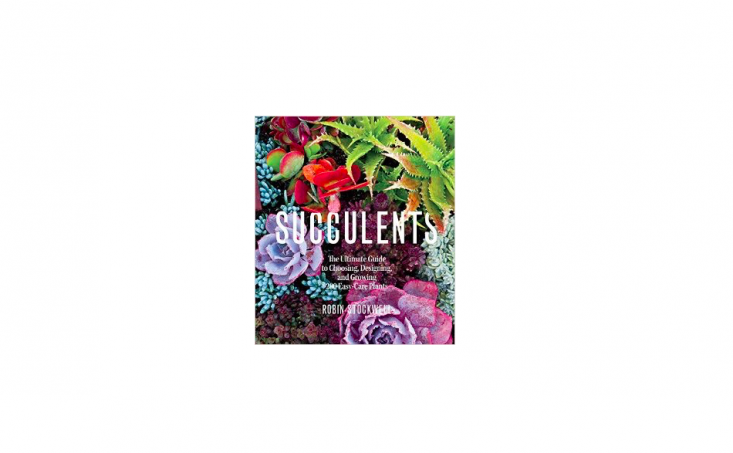 Succulents: The Ultimate Guide to Choosing, Designing, and Growing \200 Easy-Care Plants by Robin Stockwell is \$\15.74 on Amazon.