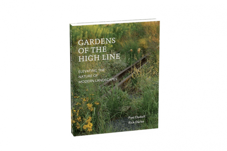 Gardens of the High Line by Piet Oudolf photos by Ricke Darke book cover Timber Press