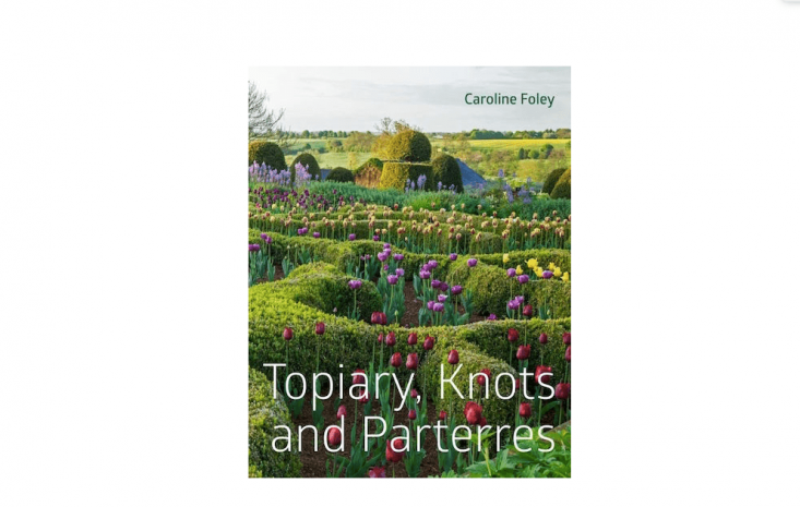Topiary, Knots and Parterres, by Caroline Foley, is published by Pimpernel Press, at £50.