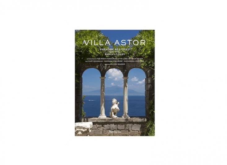 Villa Astor: Paradise Restored on the Amalfi Coast is \$40.37 from Amazon.