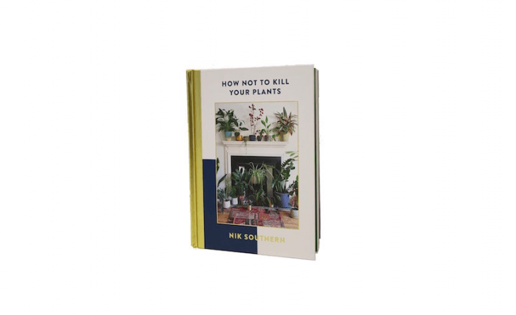 Friendly, accessible, and non-guilt-provoking,How Not To Kill Your Plants &#8\2\20;is about taking the hocus-pocus out of plants and flowers and enabling you to understand a plant&#8\2\17;s needs in order to know where to place and how to style them,&#8\2\2\1; says author Nik Southern, founder of the London-based florist Grace & Thorn. It is \$\16.99 on Amazon.