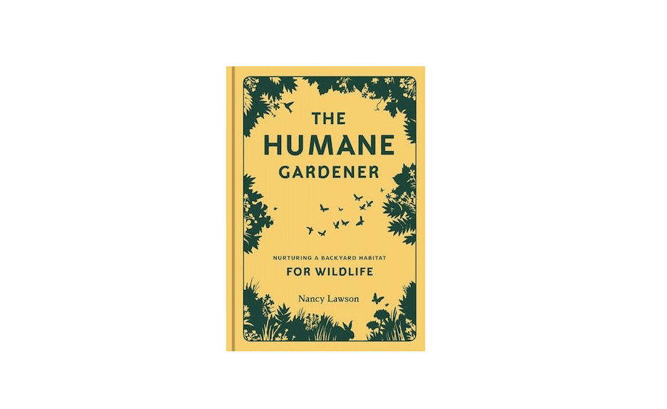 A hardcover copy of The Humane Gardener: Nurturing a Backyard Habitat for Wildlife is $.88 at Amazon.
