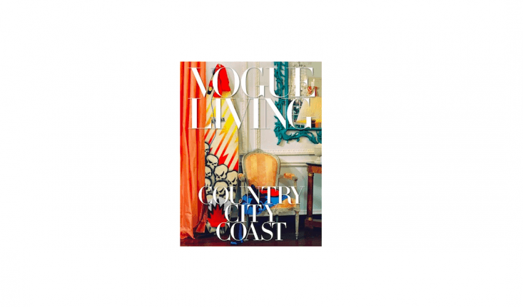 A hardcover copy ofVogue Living: Country, City, Coast is \$68.7\2 from Amazon.