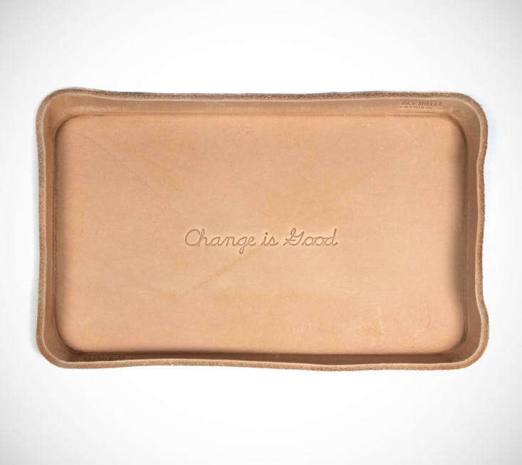 A Change Is Good Tray is handmade in Los Angeles of vegetable-tanned leather that's molded, stitched, and branded by Billykirk for Ace Hotel; $35.