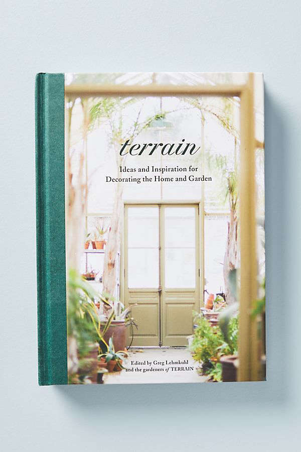 A hardcover copy of Terrain: Ideas and Inspiration for Decorating the Home and Garden is \$35 at Anthropologie.