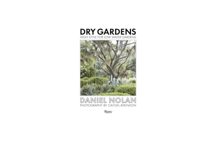 A hardcover copy of Dry Gardens: High Style for Low Water Gardens is $34.43 at Amazon.