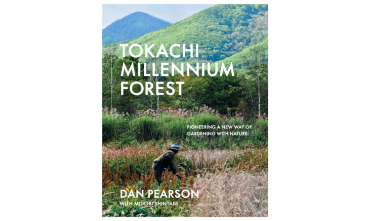 Tokachi Millennium Forest by Dan Pearson with Midori Shintani is out this month in the US, published by Filbert Press. Available from Bookshop.
